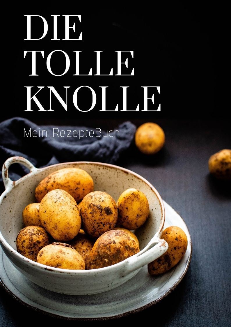 Rezeptebuch Die tolle Knolle