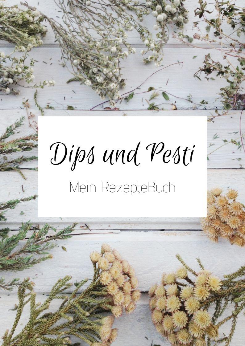 Rezeptebuch Dips und Pesti