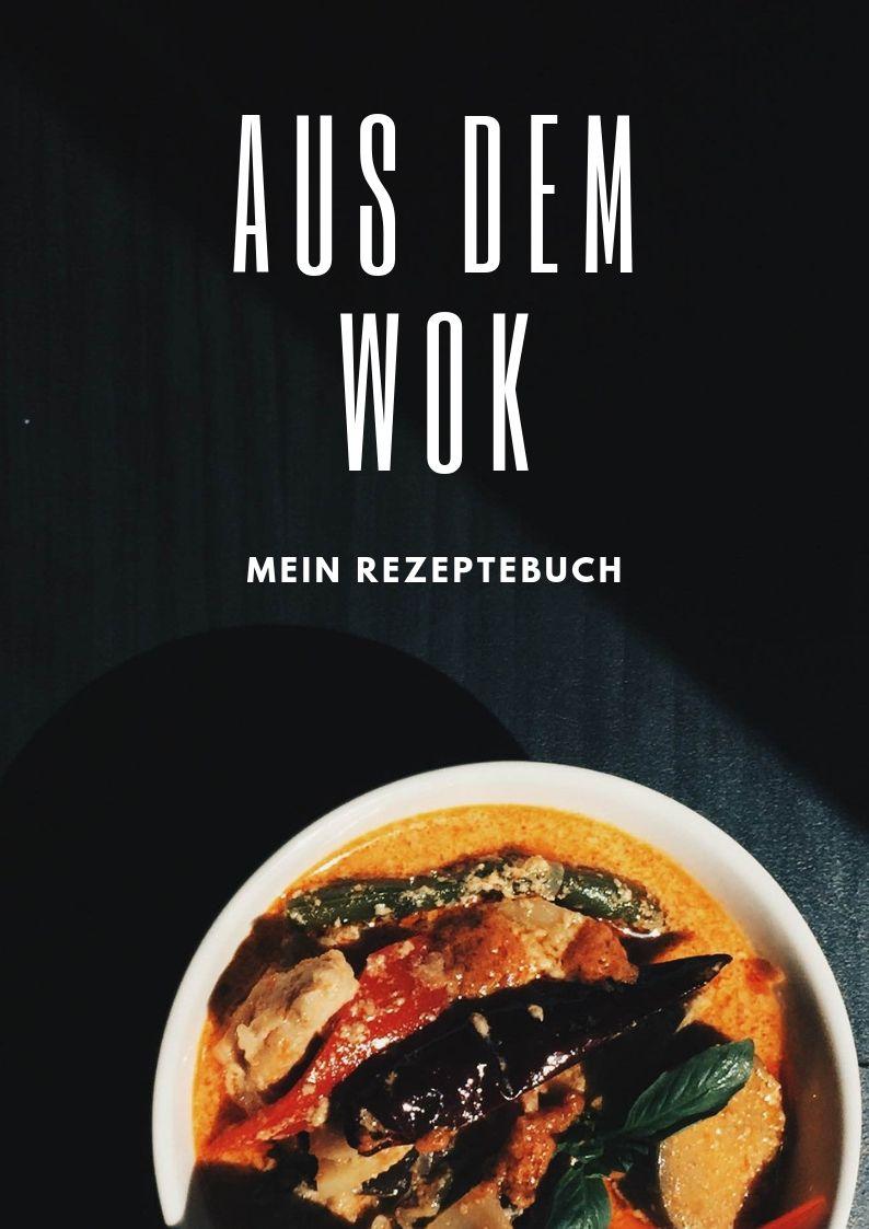 Rezeptebuch Aus dem Wok