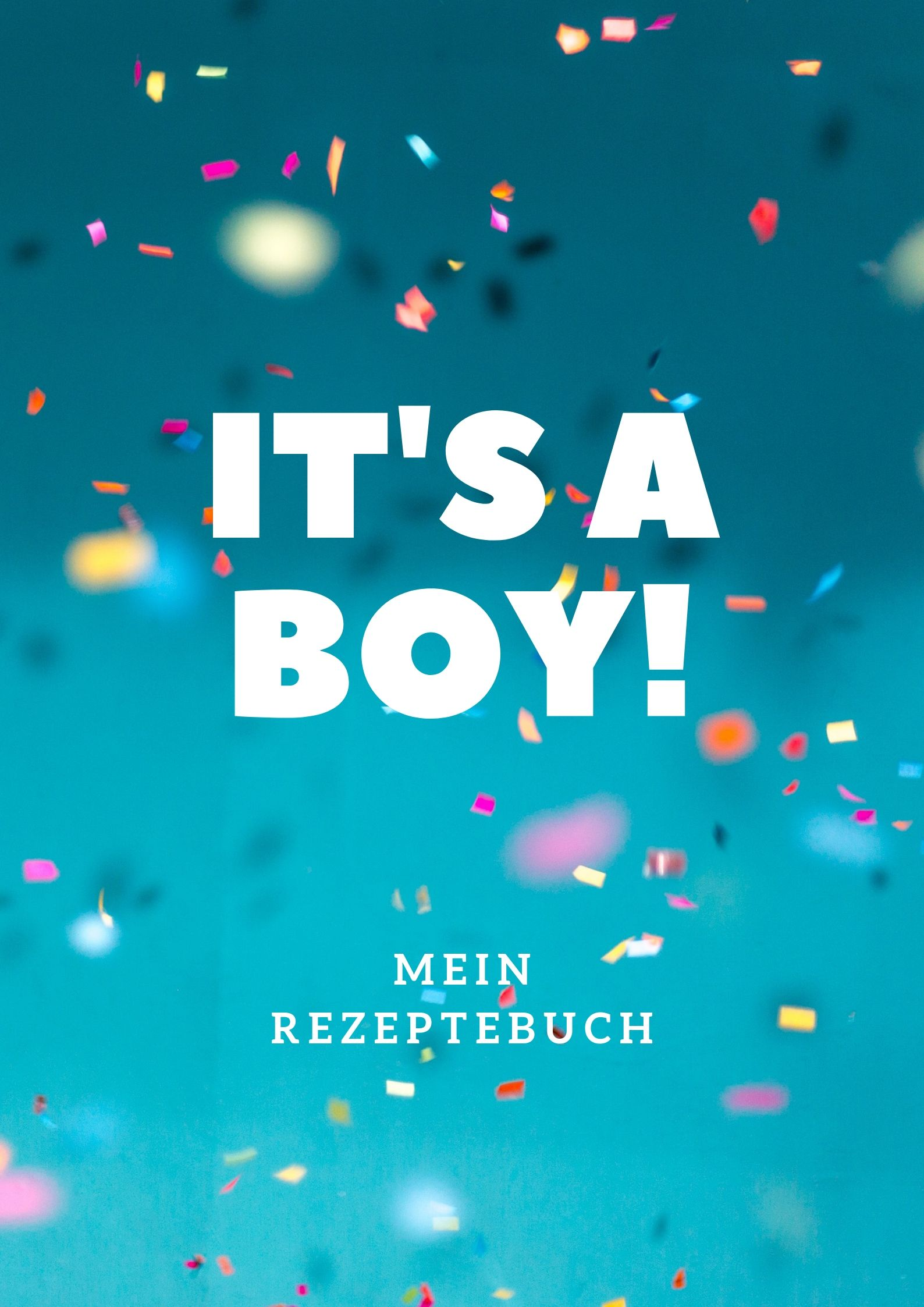 Rezeptebuch It's a boy!