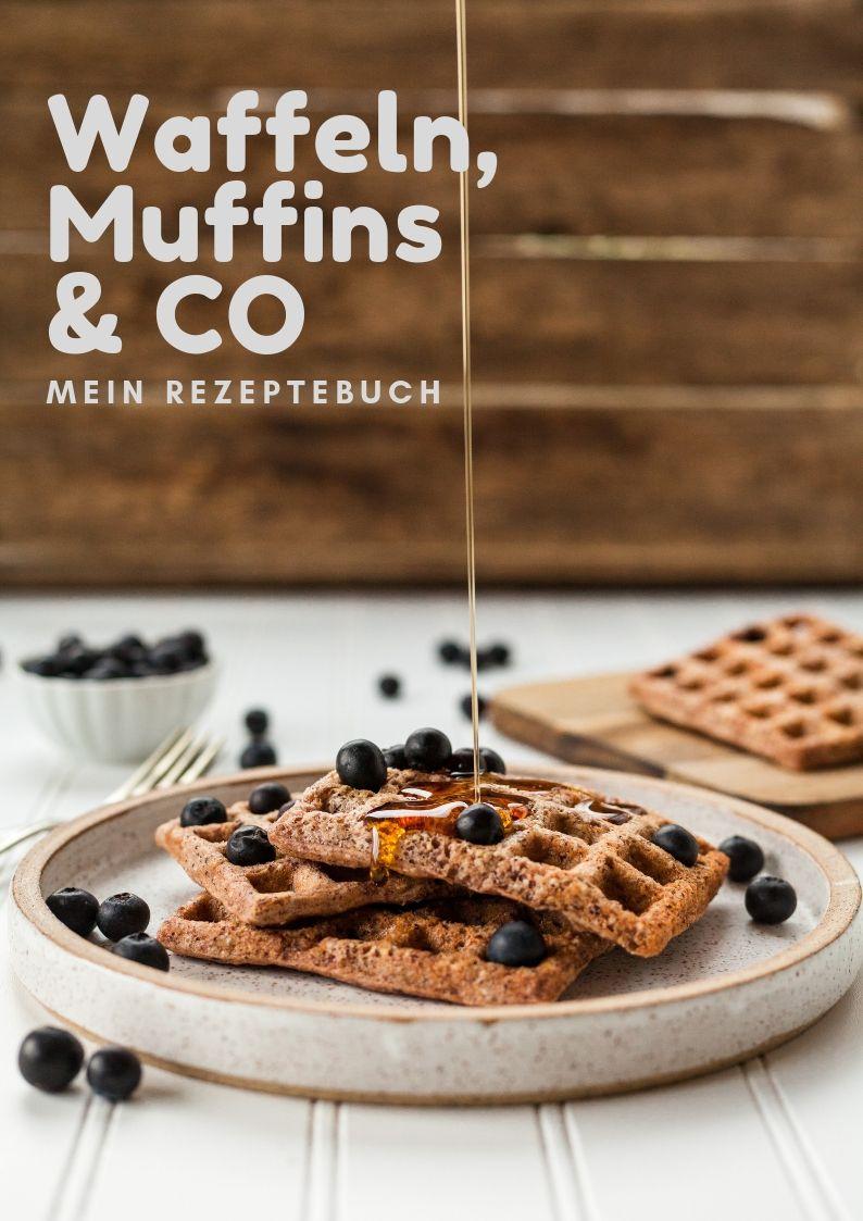 Rezeptebuch Waffeln, Muffins & Co